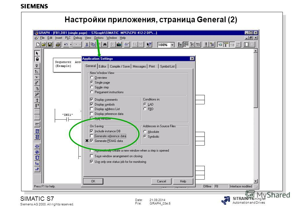 Date:21.09.2014 File:GRAPH_03e.5 SIMATIC S7 Siemens AG 2000. All rights reserved. SITRAIN Training for Automation and Drives Настройки приложения, страница General (2)