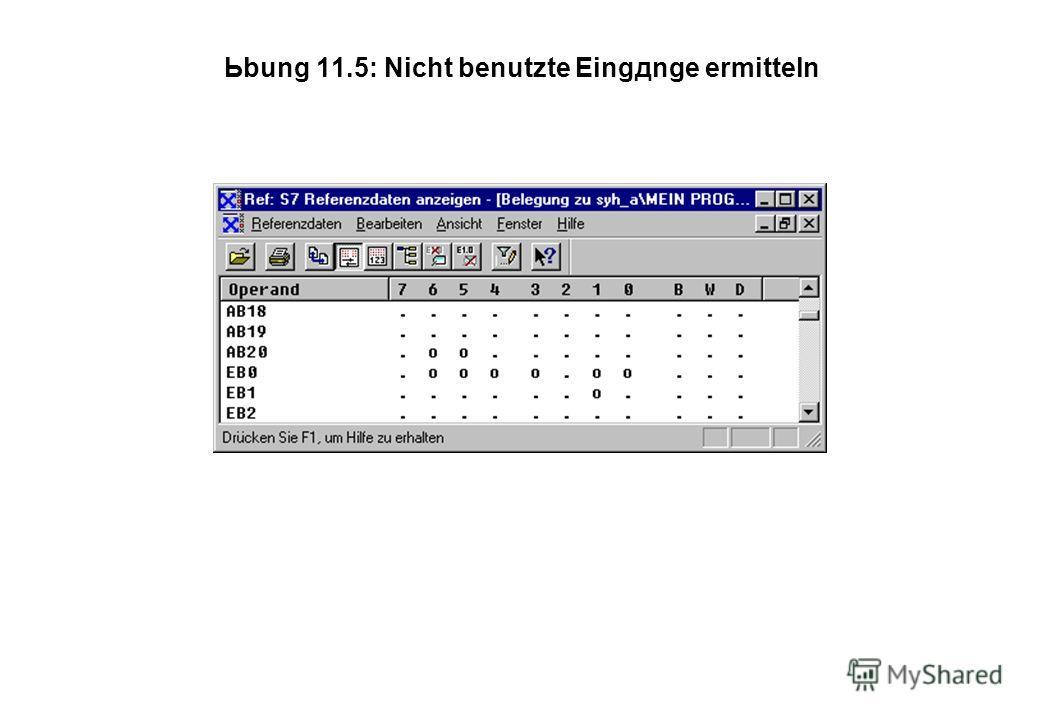 Ьbung 11.5: Nicht benutzte Eingдnge ermitteln