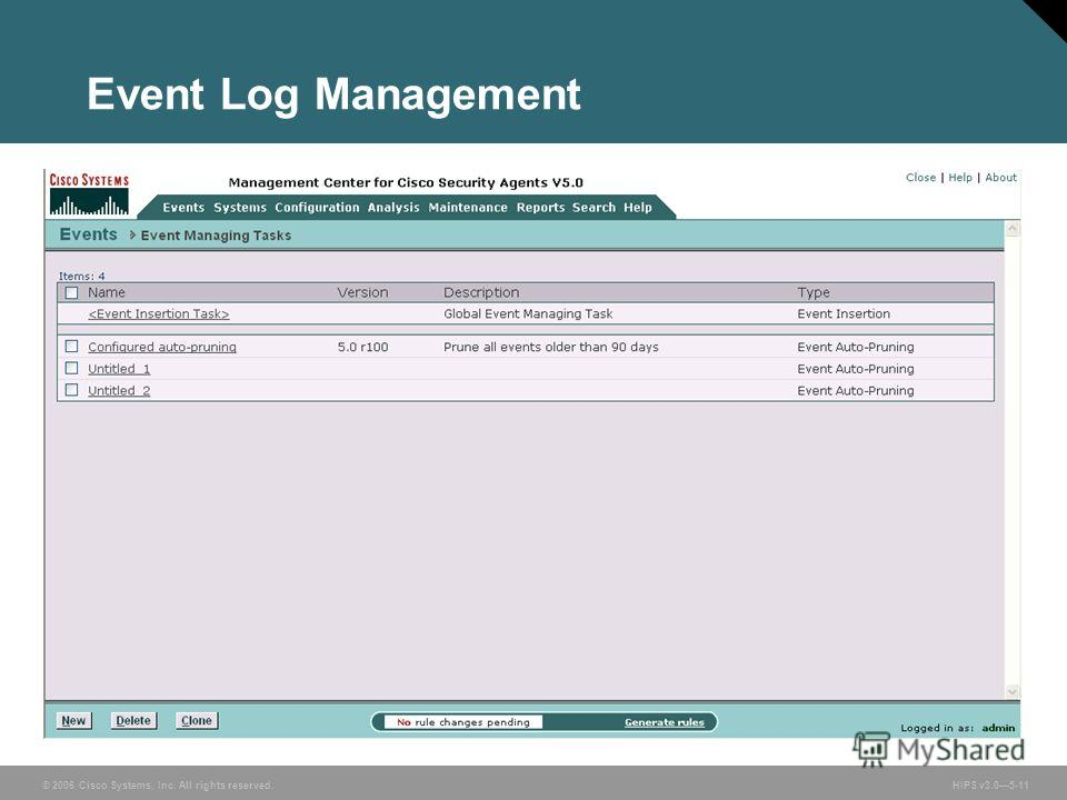 © 2006 Cisco Systems, Inc. All rights reserved. HIPS v3.05-11 Event Log Management
