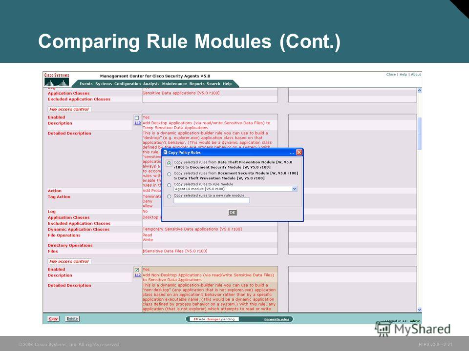 © 2006 Cisco Systems, Inc. All rights reserved. HIPS v3.02-21 Comparing Rule Modules (Cont.)