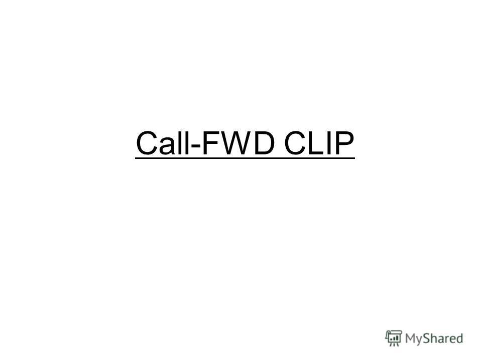 Call-FWD CLIP