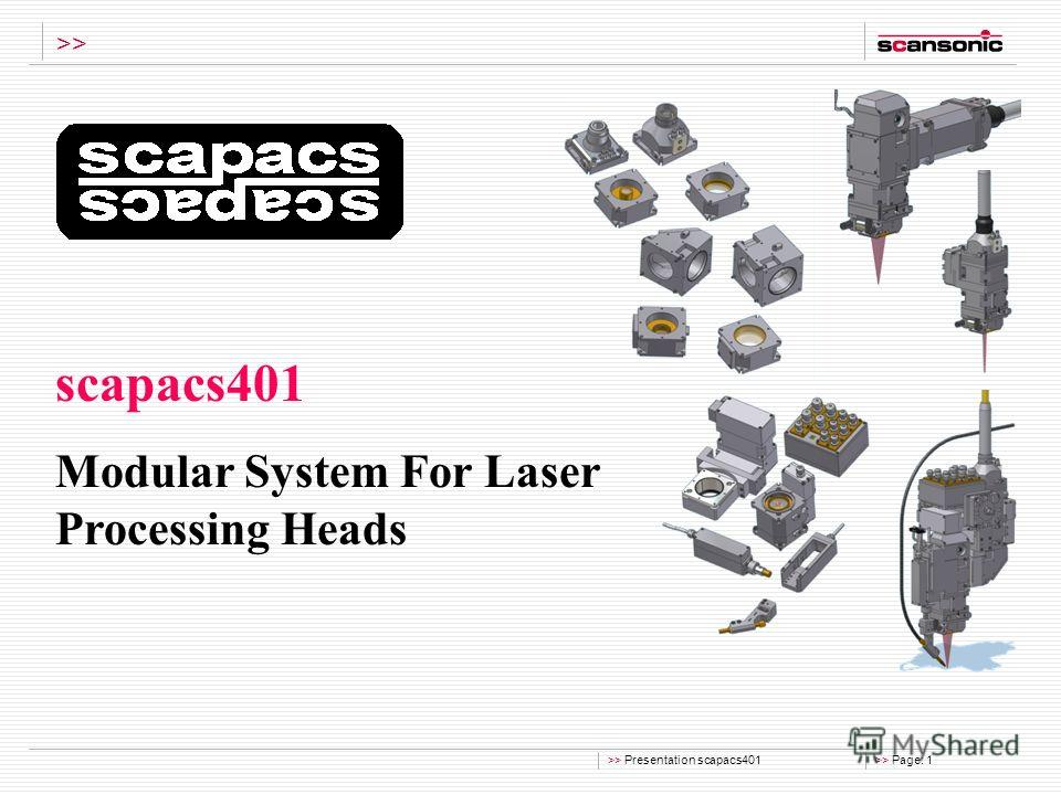 >> Presentation scapacs401>> Page: 1 >> scapacs401 Modular System For Laser Processing Heads
