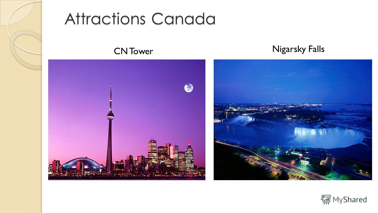 Attractions Canada Attractions Canada CN Tower Nigarsky Falls