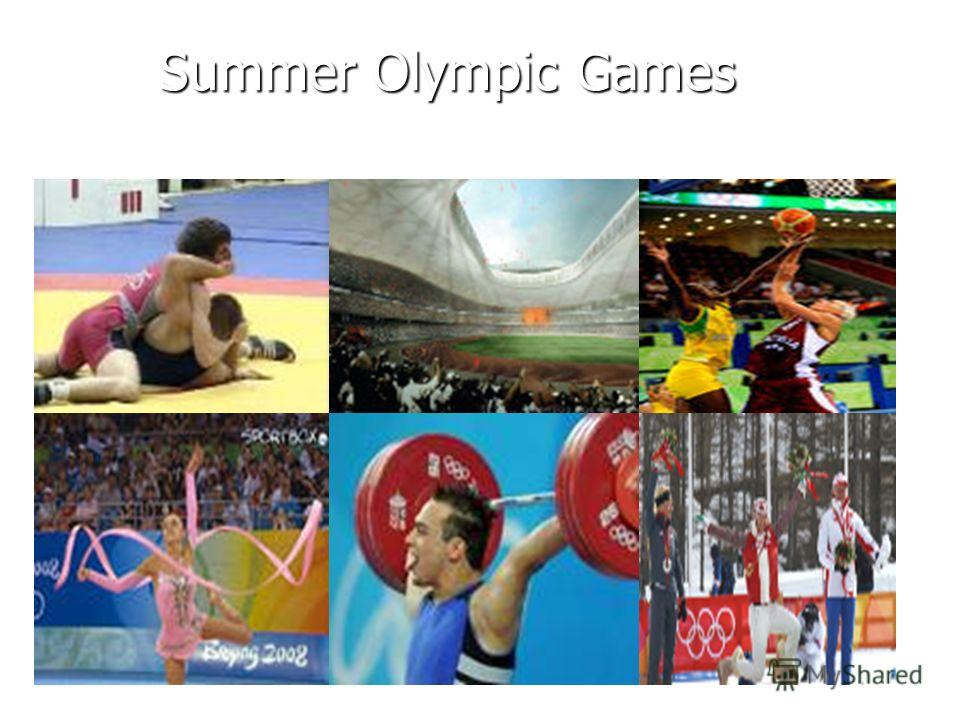 Summer Olympic Games Summer Olympic Games