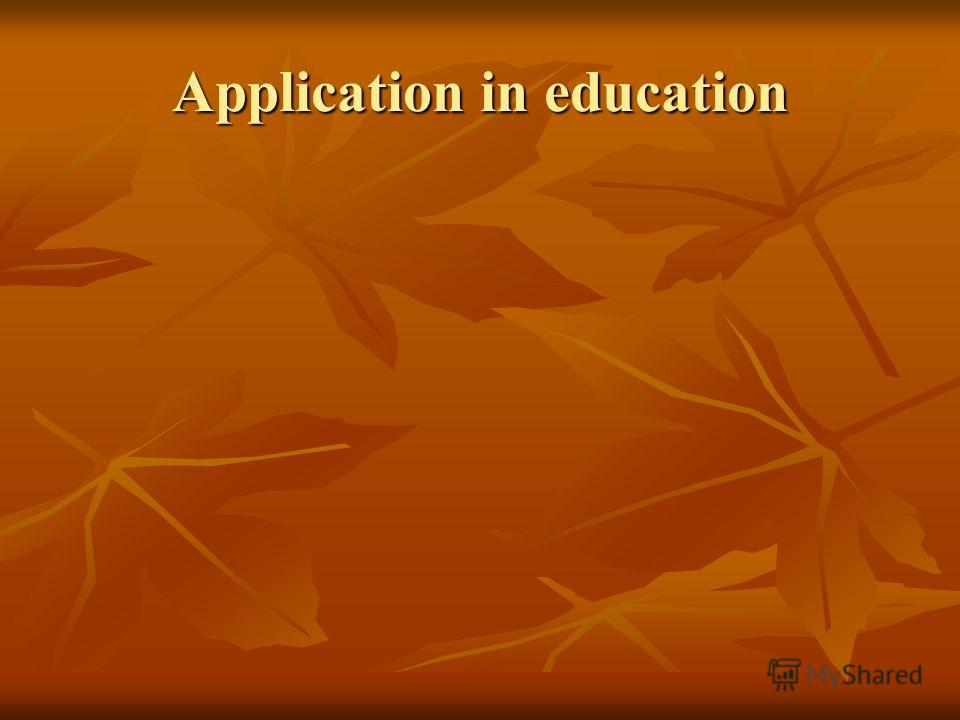 Application in education