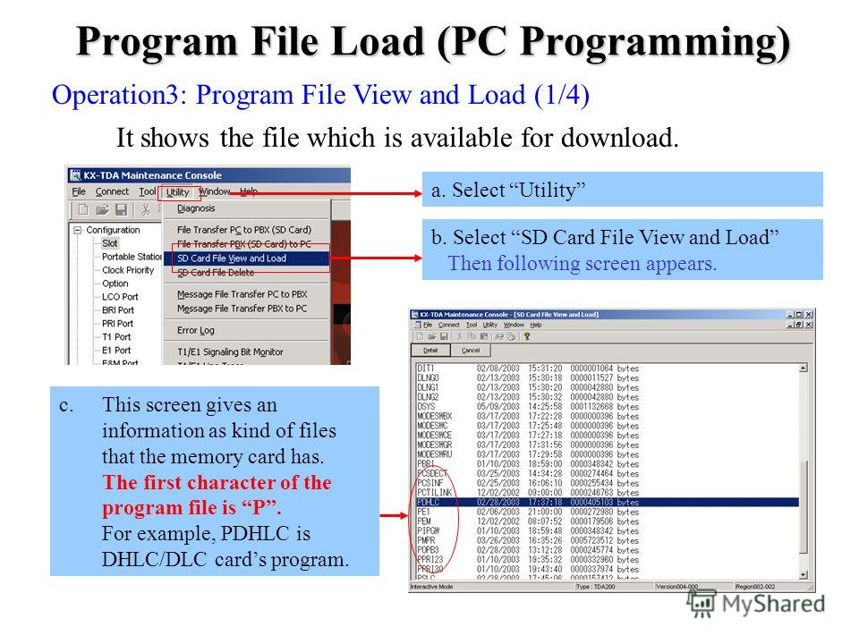 Program File Load (PC Programming) Operation3: Program File View and Load (1/4) It shows the file which is available for download. b. Select SD Card File View and Load Then following screen appears. c.This screen gives an information as kind of files