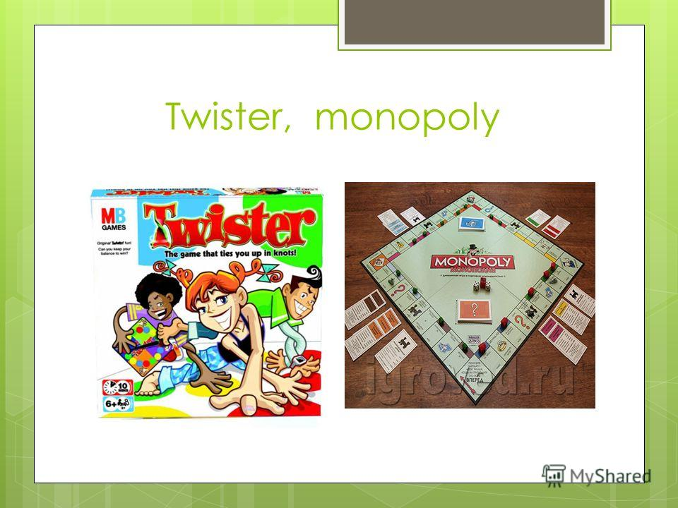 Twister, monopoly