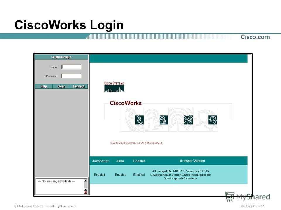 © 2004, Cisco Systems, Inc. All rights reserved. CSFPA 3.219-17 CiscoWorks Login