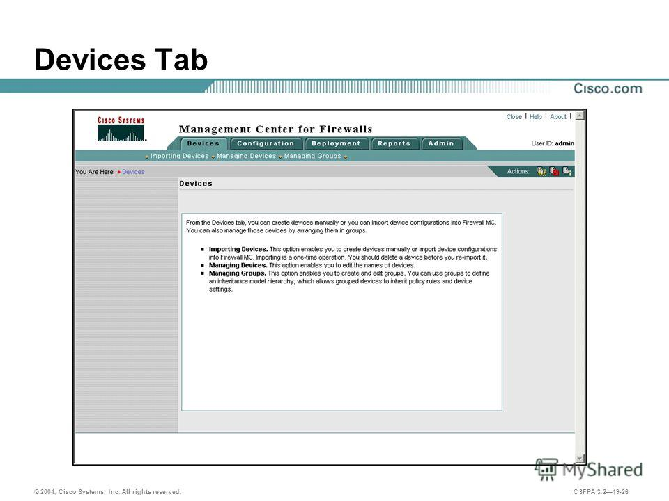 © 2004, Cisco Systems, Inc. All rights reserved. CSFPA 3.219-26 Devices Tab