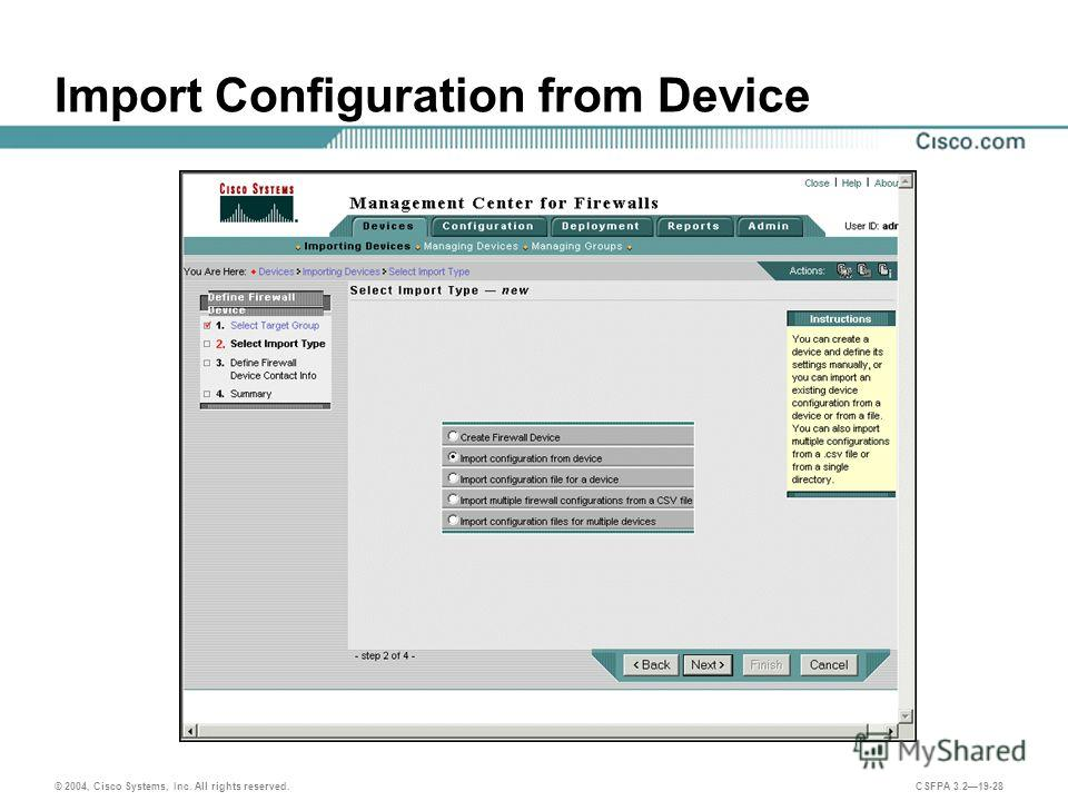 © 2004, Cisco Systems, Inc. All rights reserved. CSFPA 3.219-28 Import Configuration from Device