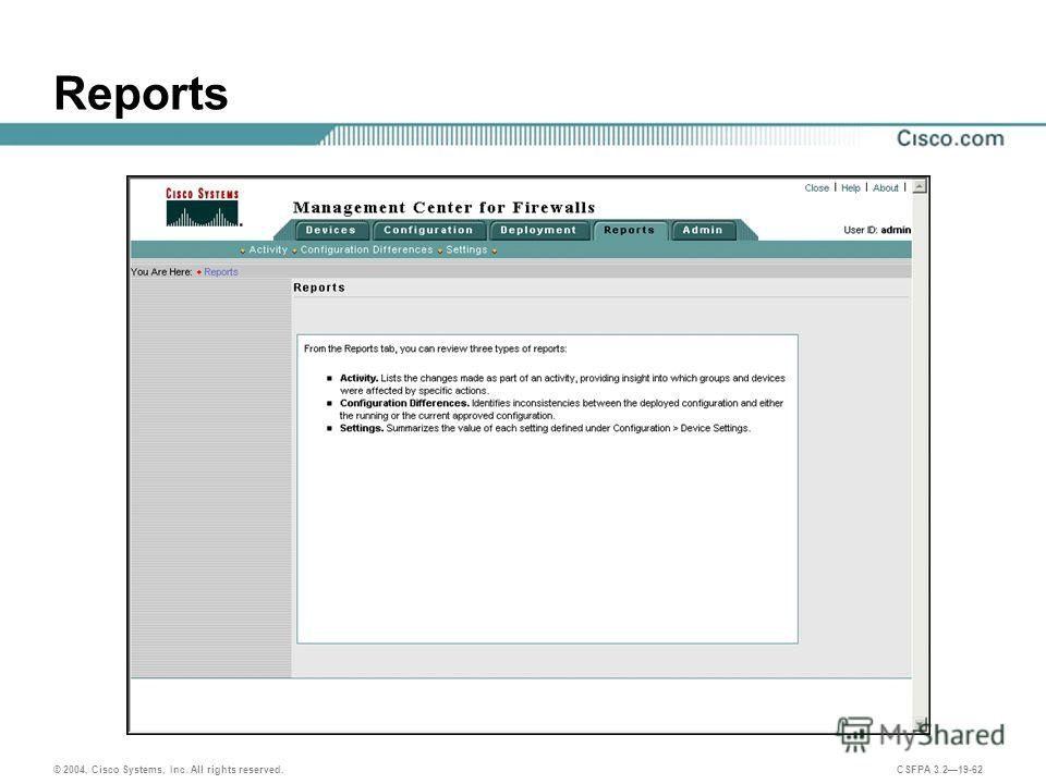 © 2004, Cisco Systems, Inc. All rights reserved. CSFPA 3.219-62 Reports