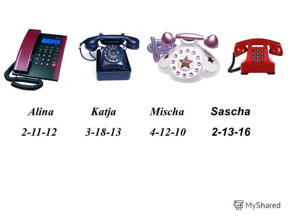 Übung 6. Ответь на вопросы, как в образце: Wie ist deine Telefonnummer? Meine Telefonnummer ist 2-20-07. Wie ist Tanjas Telefonnummer? Tanjas Telefonnummer ist 2-18-16.