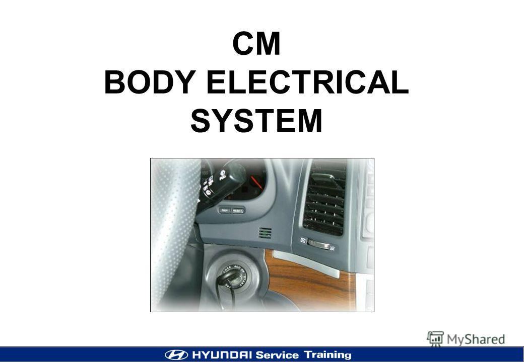 CM BODY ELECTRICAL SYSTEM