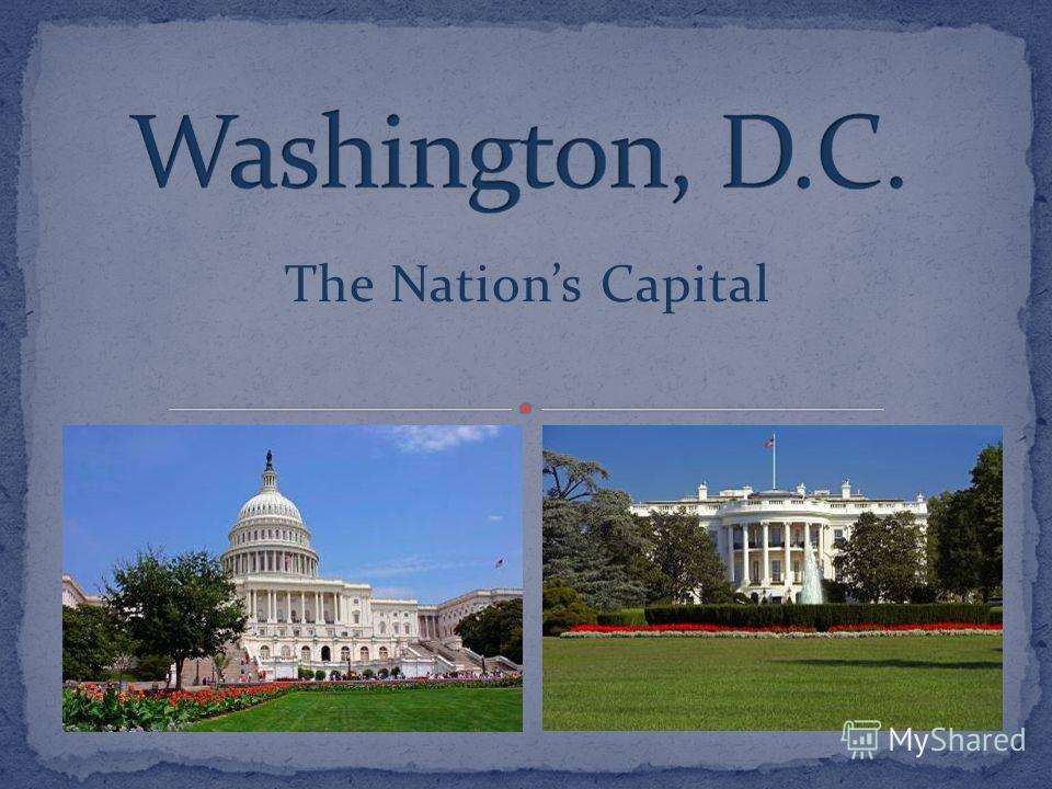 The Nations Capital