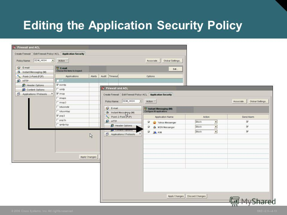 © 2006 Cisco Systems, Inc. All rights reserved. SND v2.04-13 Editing the Application Security Policy