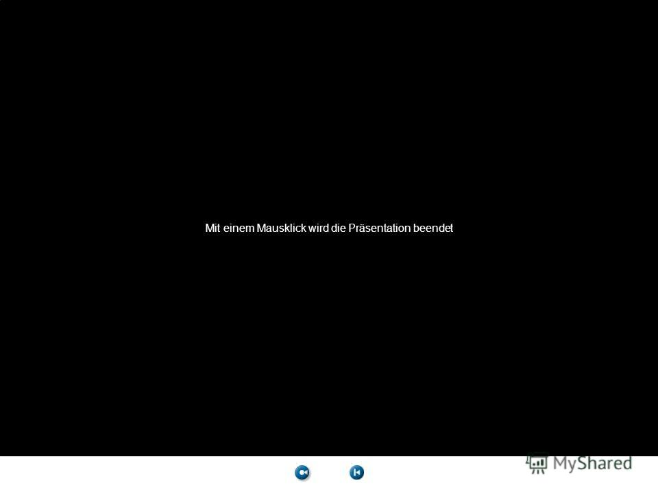 Mit einem Mausklick wird die Präsentation beendet Black screen