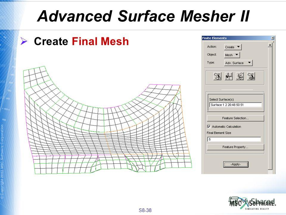 S8-38 Advanced Surface Mesher II Create Final Mesh