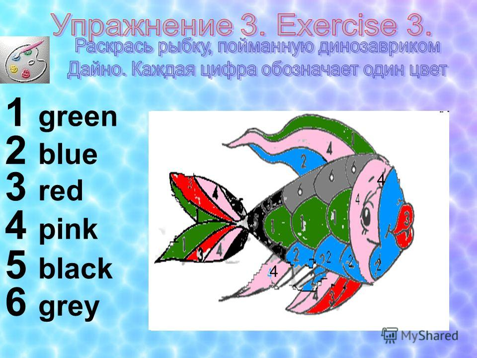 1 green 2 blue 3 red 4 pink 5 black 6 grey 4 4