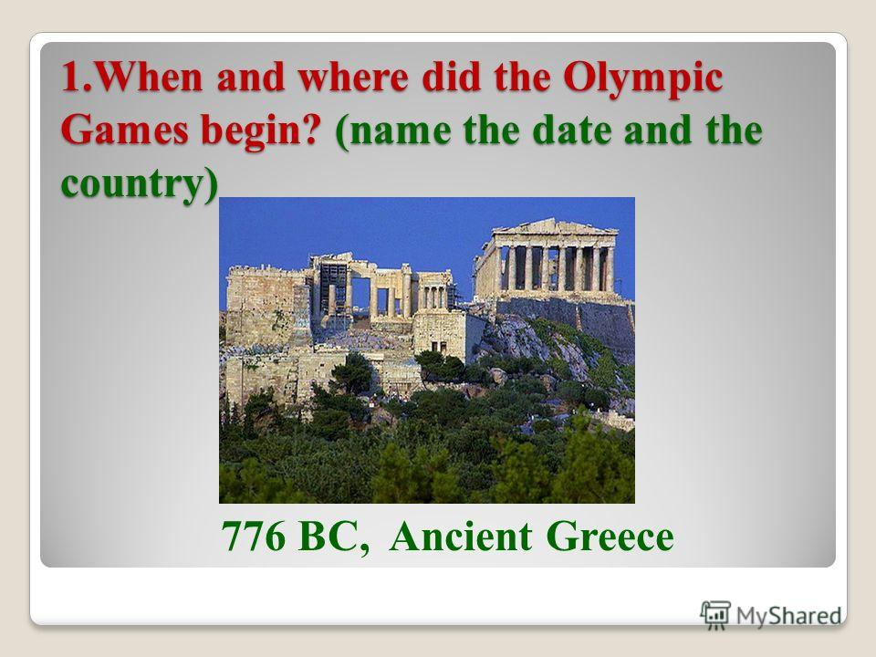 1-st round: The History of the Olympic Games 1-st round: The History of the Olympic Games