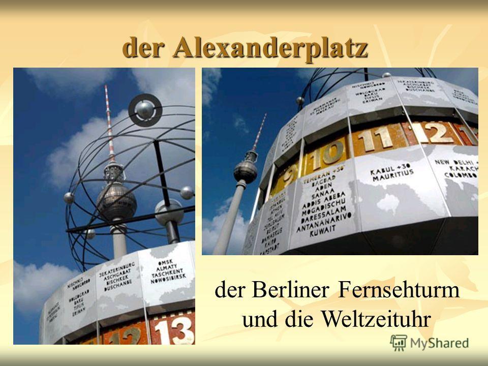 der Alexanderplatz der Berliner Fernsehturm und die Weltzeituhr