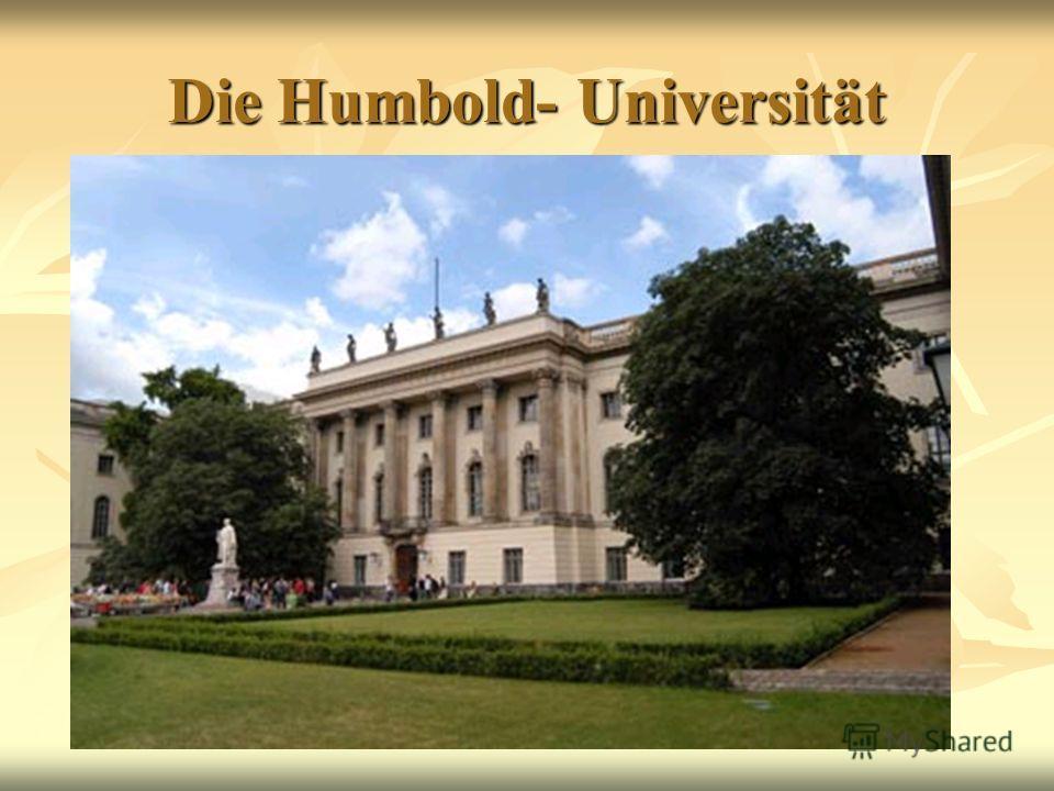 Die Humbold- Universität