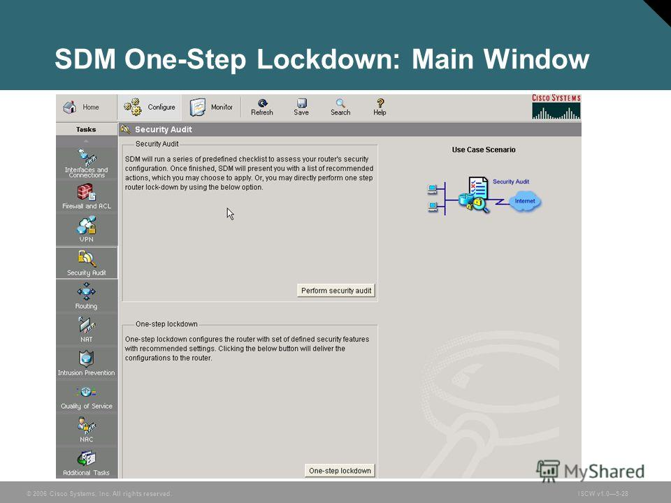 © 2006 Cisco Systems, Inc. All rights reserved.ISCW v1.05-28 SDM One-Step Lockdown: Main Window