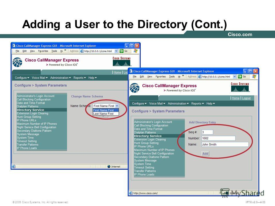 © 2005 Cisco Systems, Inc. All rights reserved. IPTX v2.04-33 Adding a User to the Directory (Cont.)