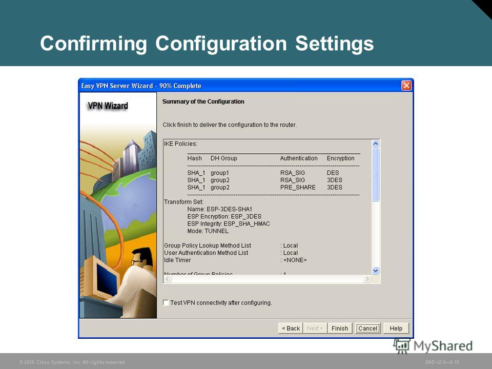 © 2006 Cisco Systems, Inc. All rights reserved.SND v2.06-16 Confirming Configuration Settings