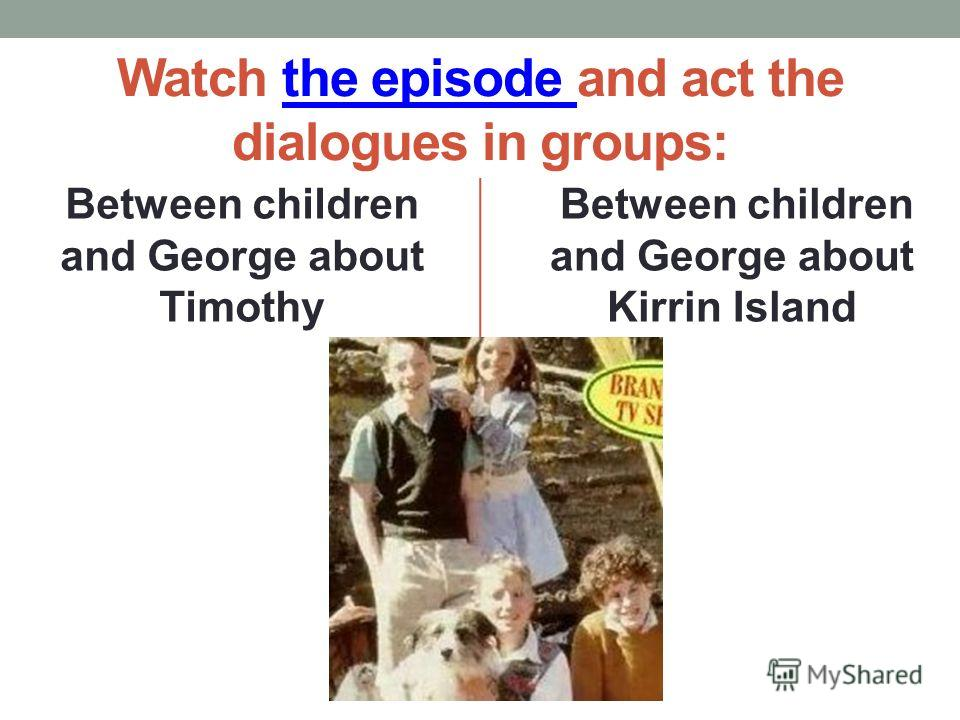 SPEAK ABOUT IN GROUPS A STORY OF KIRRIN ISLAND A STORY OF TIMOTHY