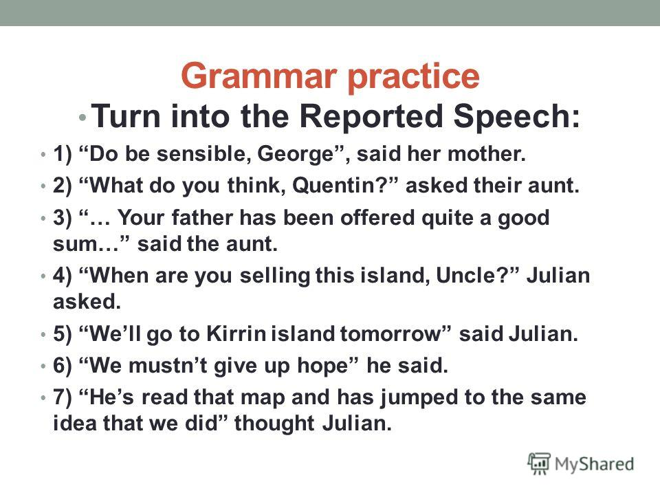 Grammar practice 1) Find out and read the sentences with Past Perfect 2) Find out and read Passive structures.