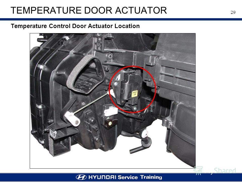 29 TEMPERATURE DOOR ACTUATOR Temperature Control Door Actuator Location