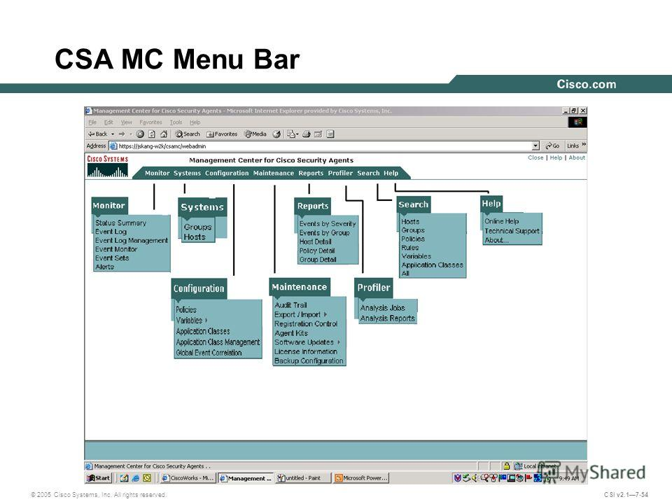 © 2005 Cisco Systems, Inc. All rights reserved. CSI v2.17-54 CSA MC Menu Bar