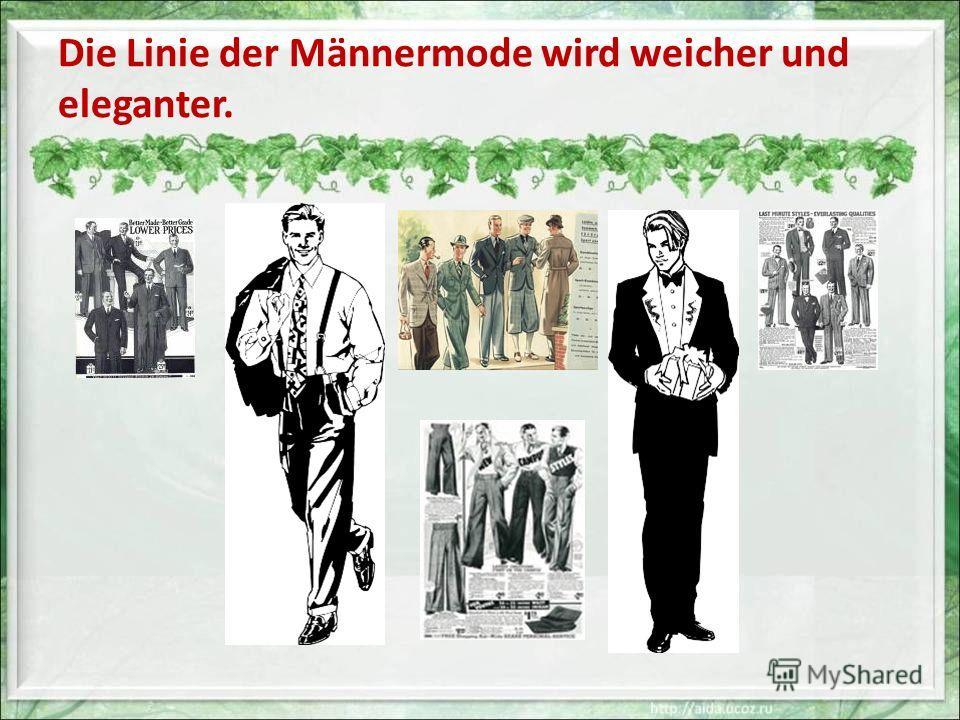 Die Linie der Männermode wird weicher und eleganter.