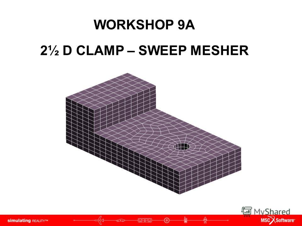 WORKSHOP 9A 2½ D CLAMP – SWEEP MESHER