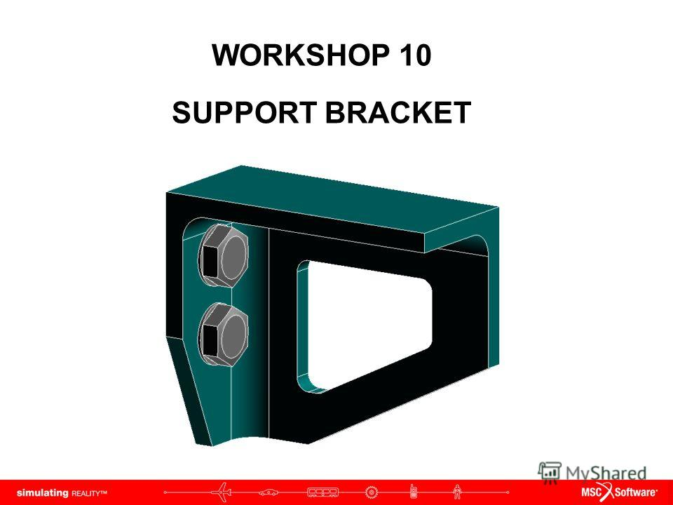 WORKSHOP 10 SUPPORT BRACKET
