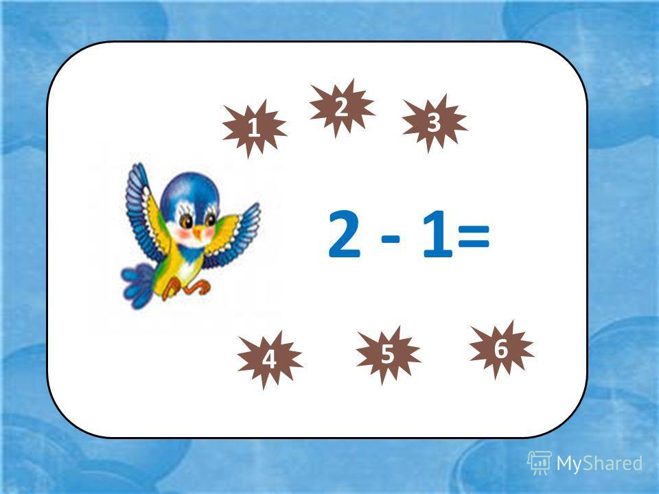 2 - 1= 1 2 3 4 5 6