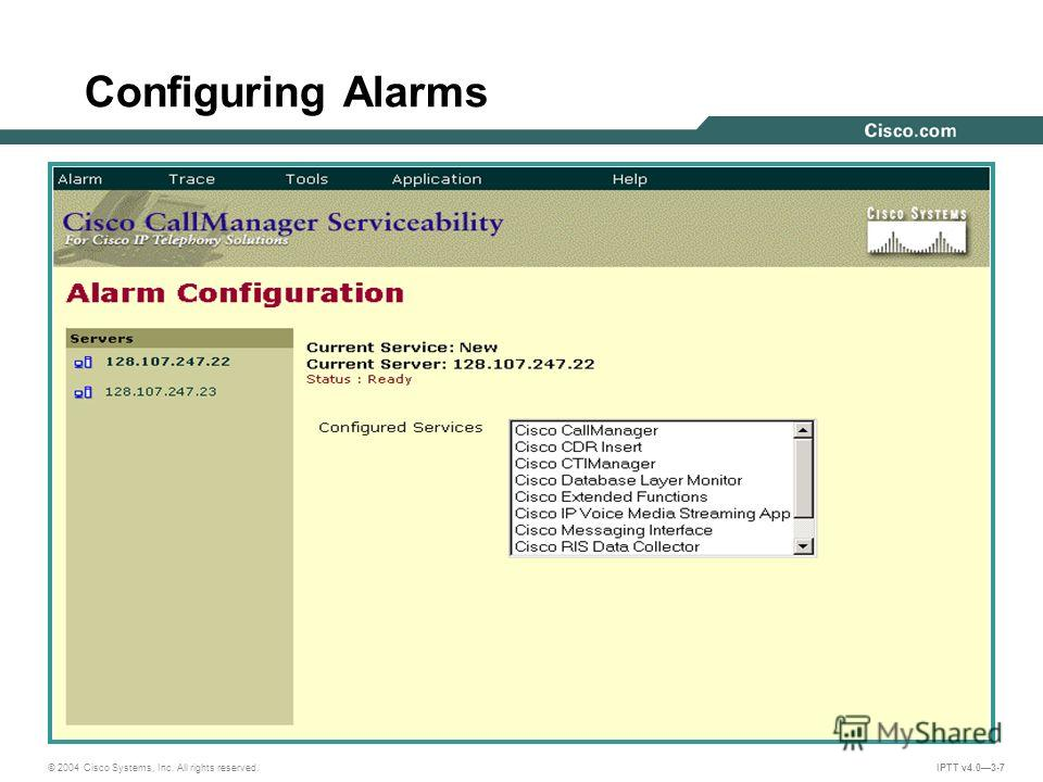 © 2004 Cisco Systems, Inc. All rights reserved. IPTT v4.03-7 Configuring Alarms