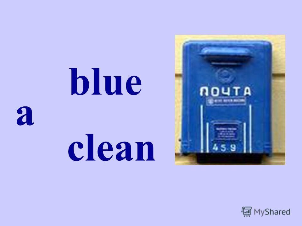 a blue clean