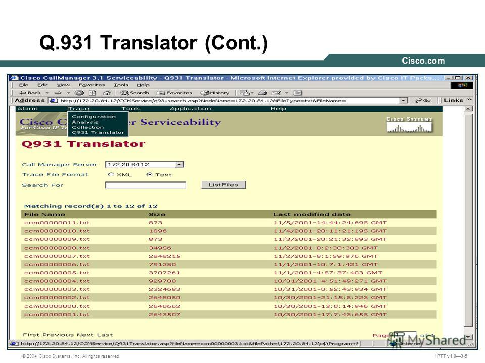 © 2004 Cisco Systems, Inc. All rights reserved. IPTT v4.03-5 Q.931 Translator (Cont.)