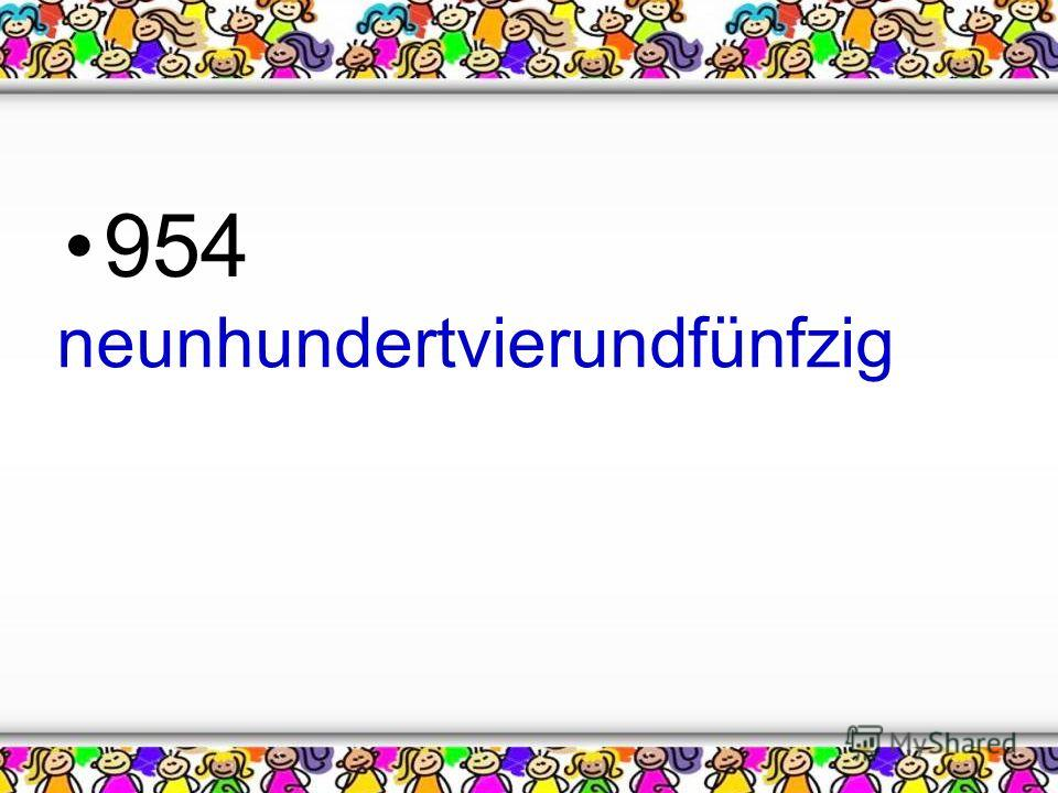 954 neunhundertvierundfünfzig