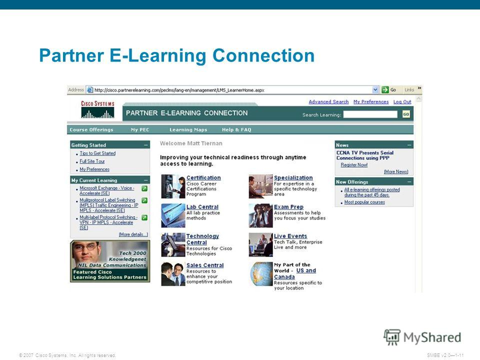 © 2007 Cisco Systems, Inc. All rights reserved. SMBE v2.01-11 Partner E-Learning Connection