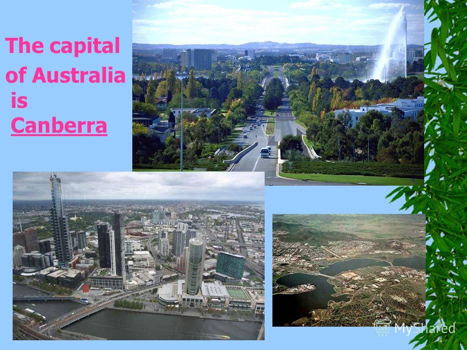 The capital of Australia is Canberra