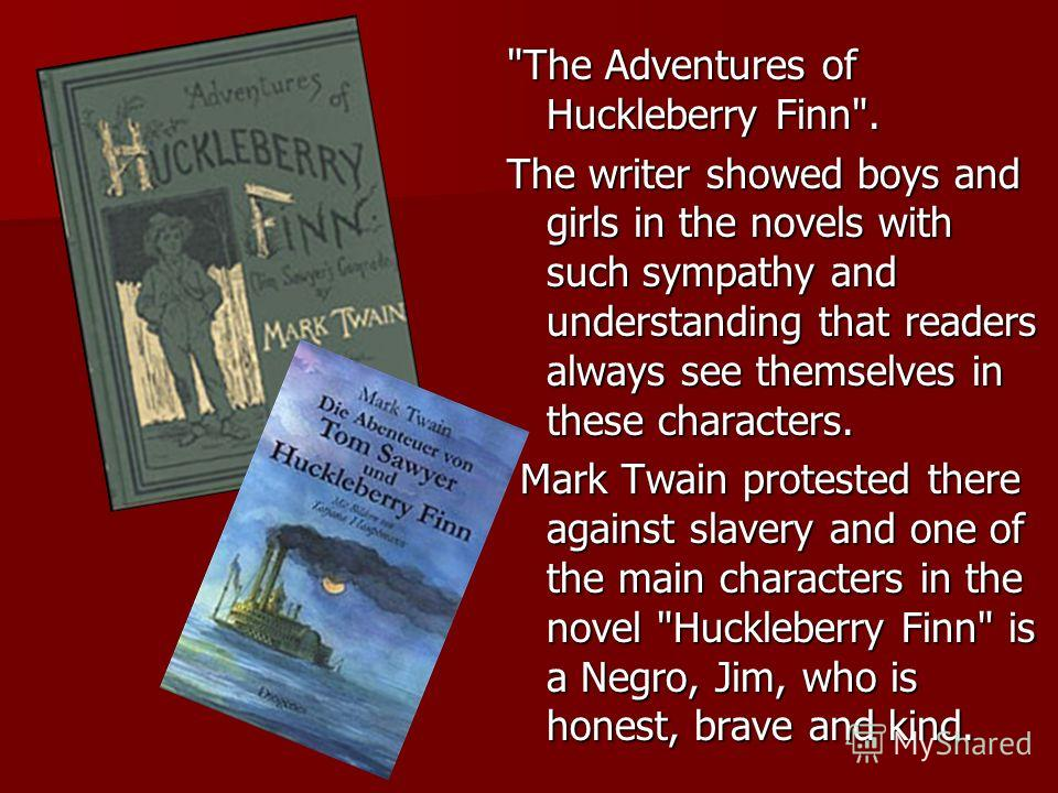 slavery and ignorance in the novel the adventures of huckleberry finn by mark twain As do many scenes in adventures of huckleberry finn, this exchange displays  huck's  no doubt huck's ignorance is necessary to this effect, as the audience's   nevertheless, mark twain offers no obvious alternative to literary discipline   in the novel, the bible and slavery3 huck's exclamation about going to hell when .