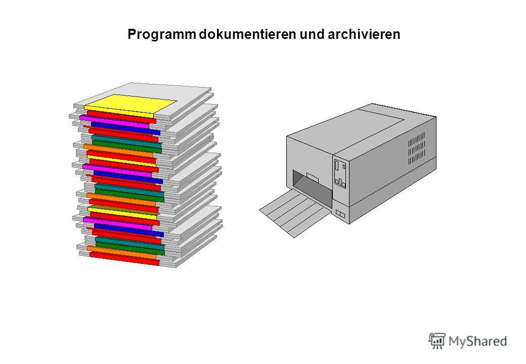 Programm dokumentieren und archivieren