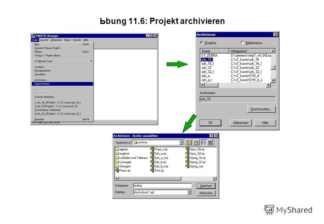 Ьbung 11.6: Projekt archivieren