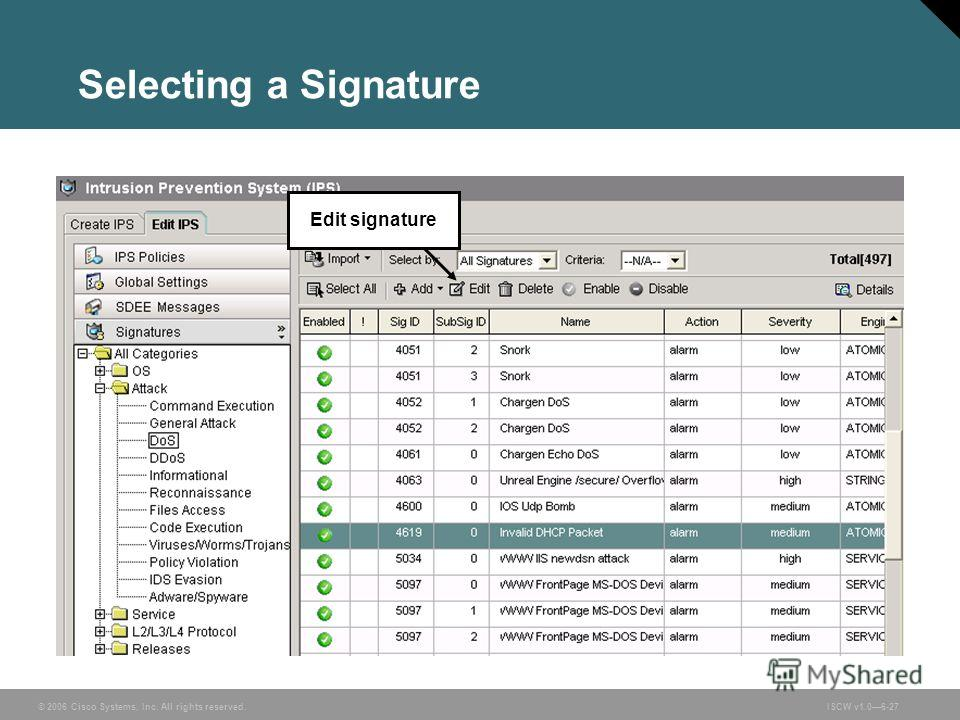 © 2006 Cisco Systems, Inc. All rights reserved.ISCW v1.06-27 Selecting a Signature Edit signature