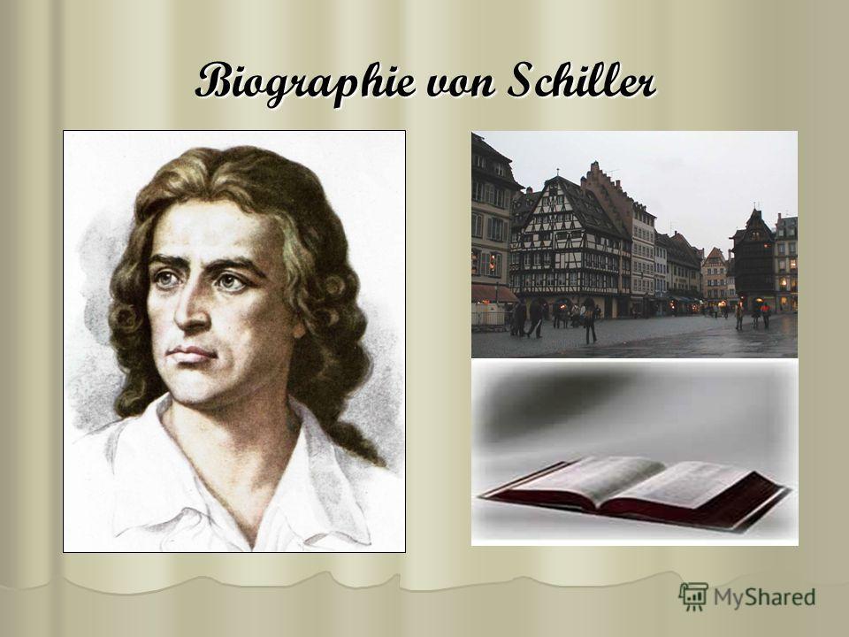 Biographie von Schiller