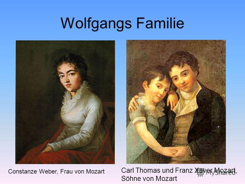 Wolfgangs Familie Constanze Weber, Frau von Mozart Carl Thomas und Franz Xaver Mozart, Söhne von Mozart