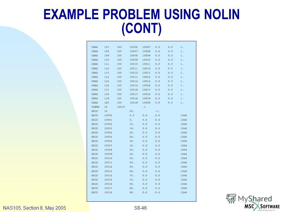 S8-46NAS105, Section 8, May 2005 EXAMPLE PROBLEM USING NOLIN (CONT)