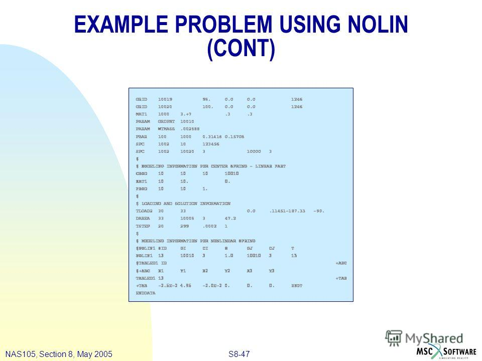 S8-47NAS105, Section 8, May 2005 EXAMPLE PROBLEM USING NOLIN (CONT)